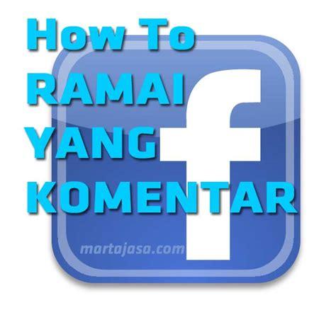 cara membuat online shop ramai pembeli cara membuat status facebook yang ramai di kunjungi cara