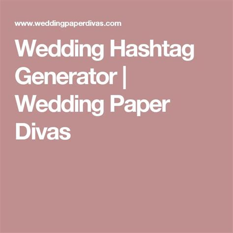 Wedding Name Hashtag Generator by The 25 Best Wedding Hashtag Generator Ideas On