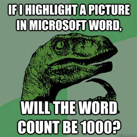 Microsoft Word Meme - philosoraptor memes quickmeme