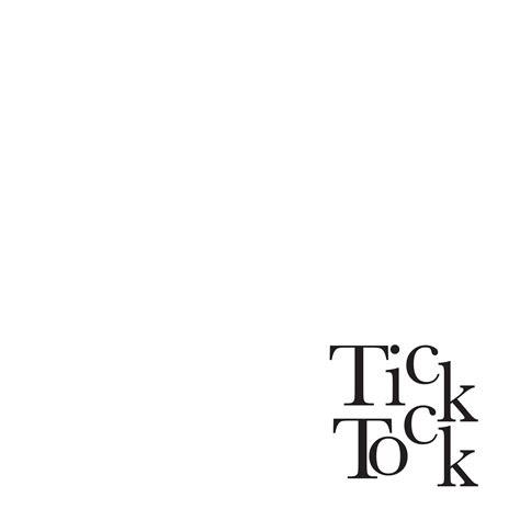 Tick Tock tick tock quotes quotesgram