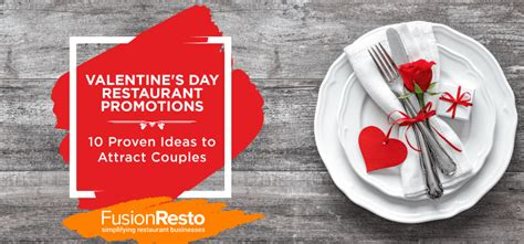 valentines restaurant deals s day restaurant promotions 10 proven ideas to