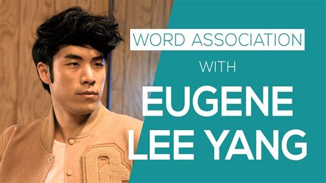 Eugene Yang Also Search For Word Association With Buzzfeed S Eugene Yang