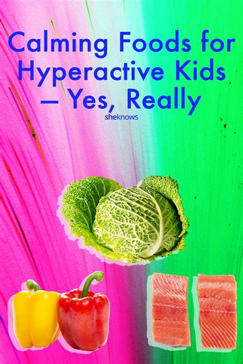 calming foods  hyperactive kids