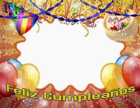 imagenes de cumpleaños janeth marcos de fotos de cumplea 241 os frases de cumplea 241 os