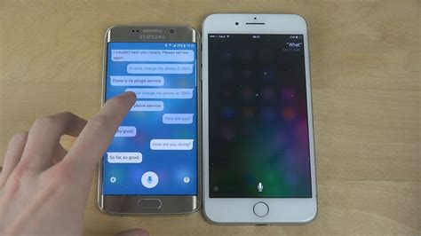 samsung galaxy s6 edge android 7 0 nougat s voice vs apple iphone 7 plus siri which is best
