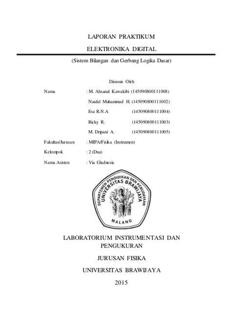 Dasar Dasar Rangkaian Logika Digital laporan sistem bilngan dan gerbang logika dasar
