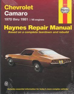 chevrolet camaro repair manual for 1970 thru 1981 autos post 1970 1981 chevrolet camaro haynes repair manual