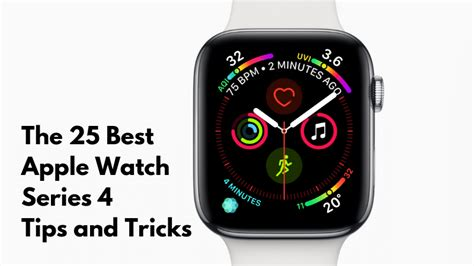 the 25 best apple series 4 tips and tricks