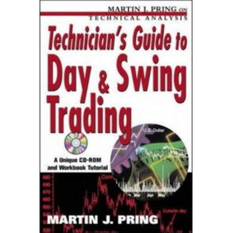 guide to swinging technician s guide to day and swing trading