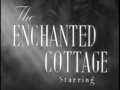 The Enchanted Cottage Dvd Enchanted Cottage Dorothy The Enchanted Cottage Dvd