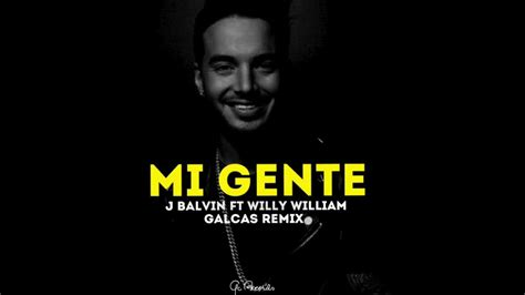 j balvin willy william song download mi gente galcas remix j balvin ft willy william youtube