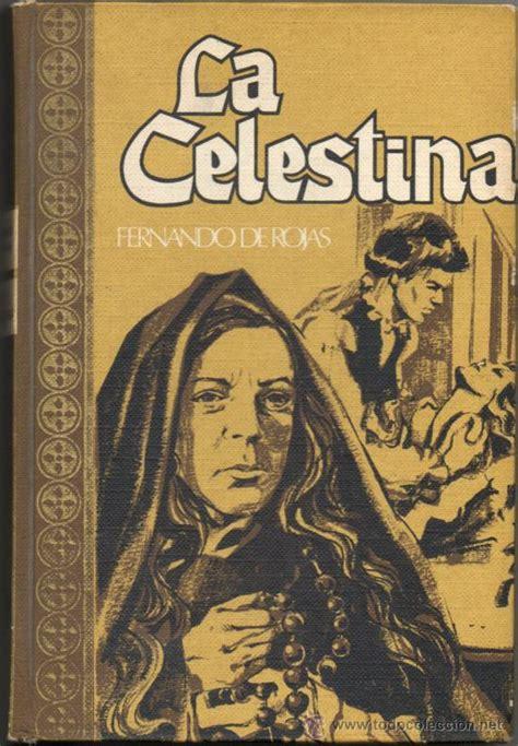 libro celestina la celestina fernando de rojas edici 243 n de 1 comprar libros cl 225 sicos en todocoleccion