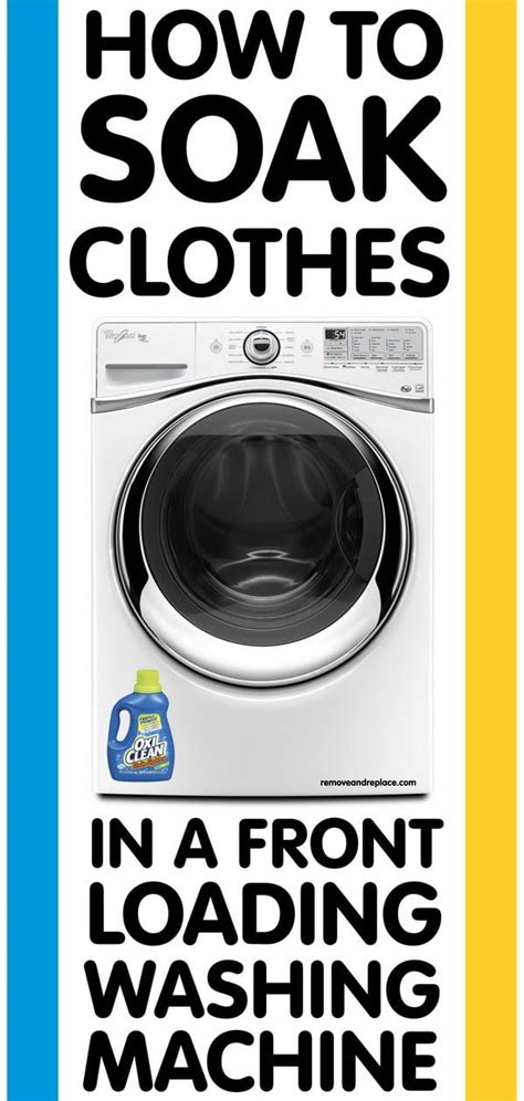 how to use oxiclean in he top load how to soak clothes in a front loading washing machine us2
