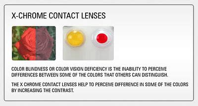 it is difficult to distinguish between colors at because on eye care x chrom contact lenses