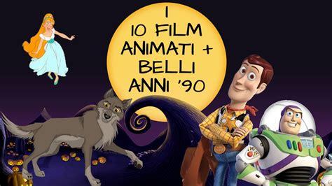 film disney anni 90 i 10 film d animazione piu belli degli anni 90 non