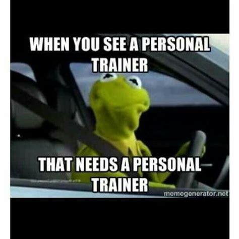 Personal Trainer Meme - best 25 personal trainer meme ideas on pinterest