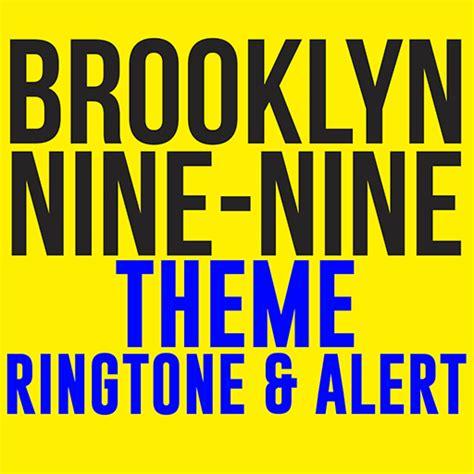 amazing themes ringtone brooklyn nine nine theme ringtone amazon de apps f 252 r android