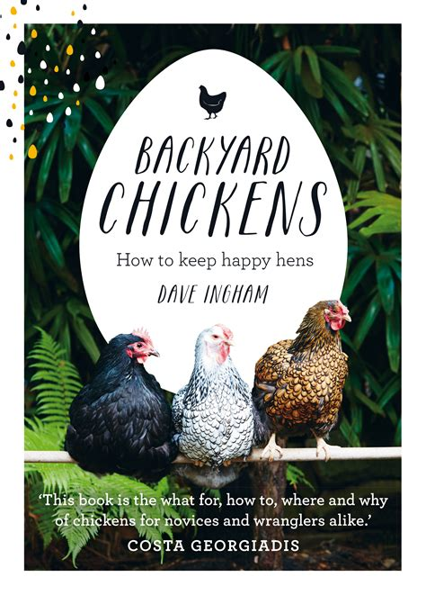 Backyard Chickens Dave Ingham Backyard Chickens Dave Ingham 28 Images Cluckingham
