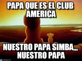 Club Meme - papa que es el club america lion king meme on memegen