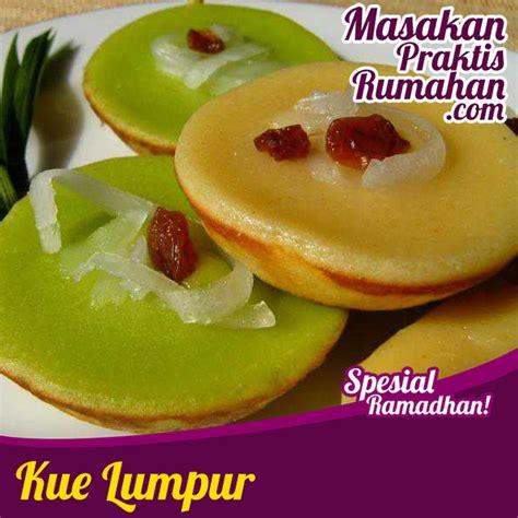 Wajan Kue Lumpur kue lumpur resep masakan praktis rumahan indonesia sederhana