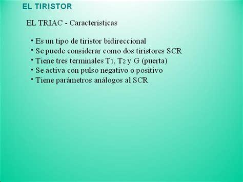 m 233 todos de elocuci 243 n tipos de p 225 rrafos ppt video online tipos de triac tipos de triac el tiristor monografias com