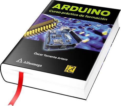 tutorial arduino español pdf m 225 s de 25 ideas incre 237 bles sobre proyectos de arduino en