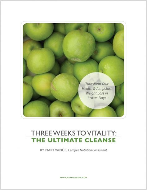Three Week Detox by 3 Weeks To Vitality A Whole Food Cleanse For Optimal