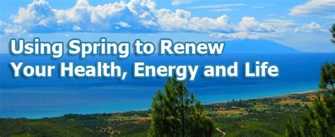using to renew your health energy and