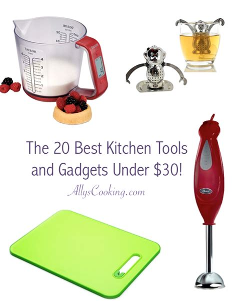 best cooking tools and gadgets the 20 best kitchen tools and gadgets under 30 ally s
