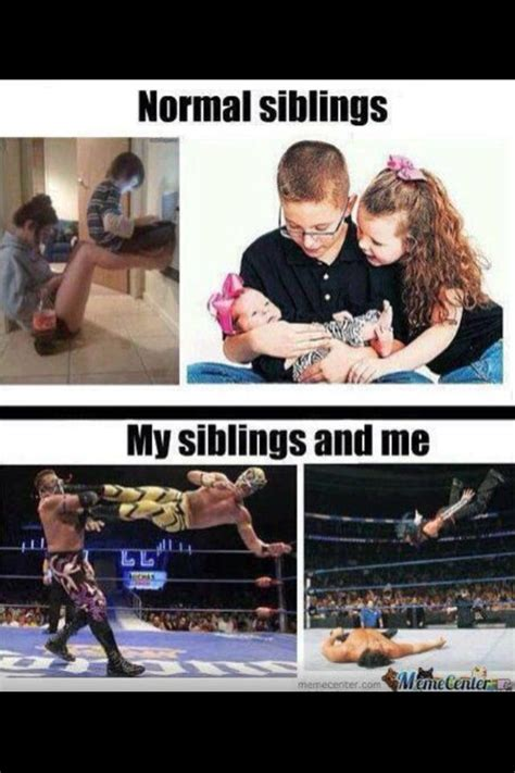 Funny Sibling Memes - 25 best ideas about sibling memes on pinterest true