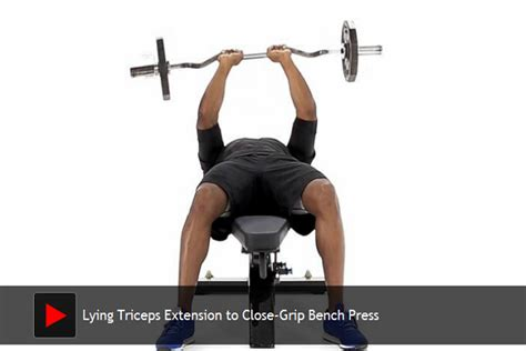 triceps extension bench press lying triceps extension to close grip bench press المتميز