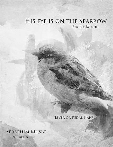 Is On The by His Eye Is On The Sparrow Harp Column