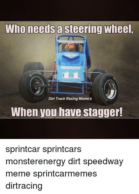 25 best memes about dirt track dirt track memes