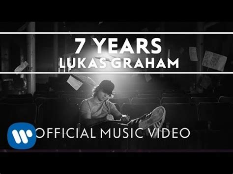 how is 7 in years lukas graham 7 years official