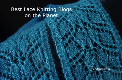 Top 5 Lace Knitting Blogs For Lace Knitters Lace