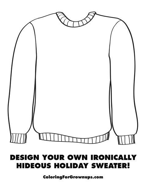 Coloring For Grown Ups Design Your Own Ironically Hideous Holiday Sweater Template