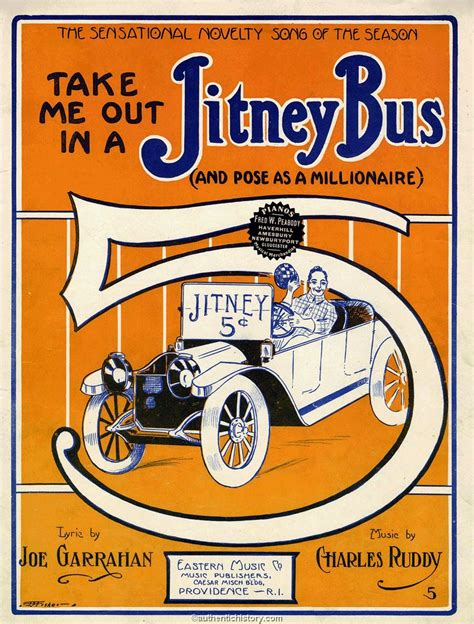 In A sheet take me out in a jitney 1914
