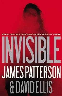 the invisible books invisible by patterson reviews discussion