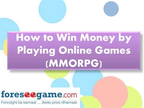 To Win Money - how to win money by playing online games