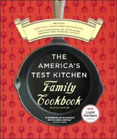 America S Test Kitchen Family Cookbook by America S Test Kitchen Family Cookbook By America S Test