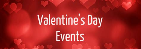 valentines day shows s day 2017 events in ky