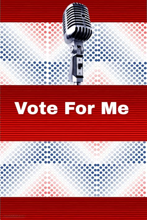 Vote For Me Posters Templates | vote for me template postermywall