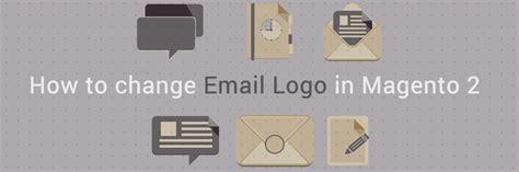 how to change a header for the magento cms or module page how to change email logo in magento 2 tutorials mageplaza