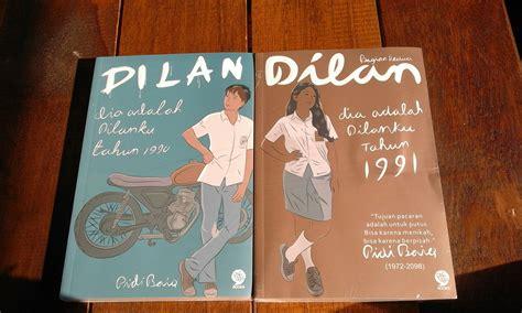 Dilan 1990 Dilan 1991 By Bonature novel dilan jomblo times