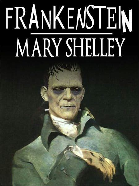 frankenstein mary shelley libro frankenstein the modern prometheus by mary shelley full version by mary shelley nook book