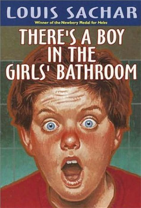 girl and boy in the bathroom there s a boy in the girls bathroom by louis sachar