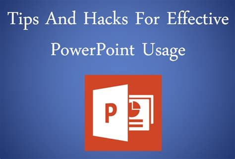 powerpoint design hacks 7 tips and hacks for effective powerpoint usage