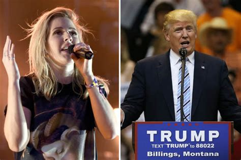 donald trump x factor ellie goulding on donald trump why is he even running