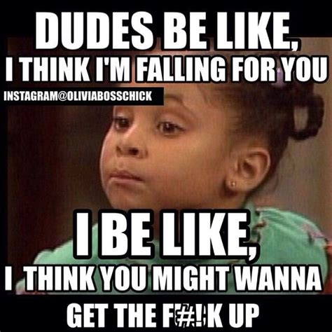 Dudes Be Like Meme - 191 best ms olivia speaks images on pinterest hilarious
