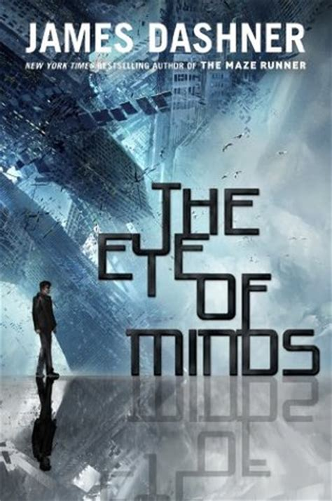 the minds eye writings the eye of minds the mortality doctrine 1 by james dashner reviews discussion bookclubs